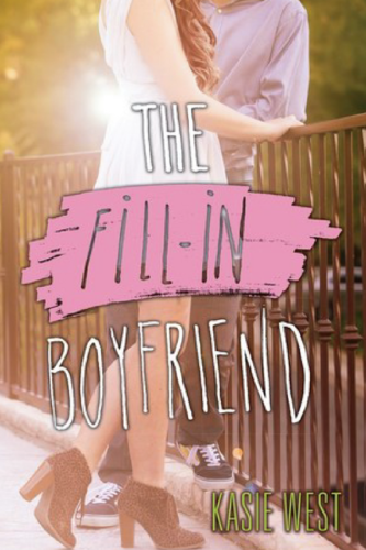 Fill In Boyfriend by Kasie West